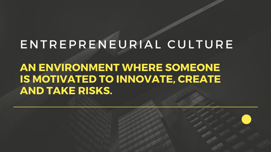An entrepreneurial culture is an environment where someone is motivated to innovate, create and take risks. In a business, an entrepreneurial culture means that employees are encouraged